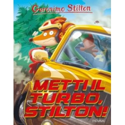 Metti il turbo, Stilton!